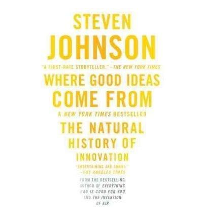 Steve Johnson Where Good Ideas Come From