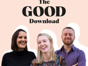 GOOD launches fortnightly podcast of positivity